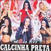 CD : Calcinha Preta Volume 8: Ao Vivo