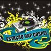 Imagem - 314477 - Estação Rap Gospel 1